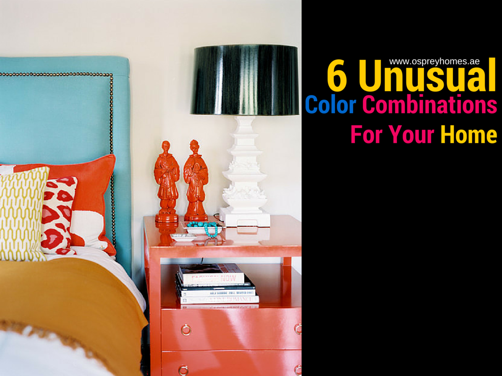 6 unusual combinations for your home