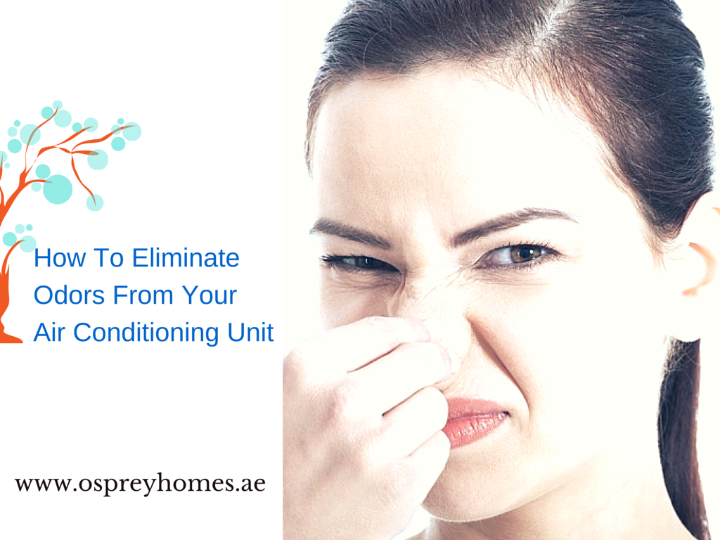 How To Eliminate Odors From Your Air Conditioning Unit