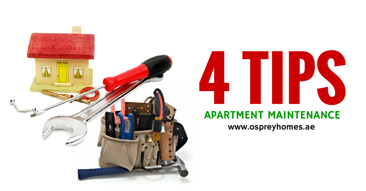 4 Tips Apartment Maintenance Dubai